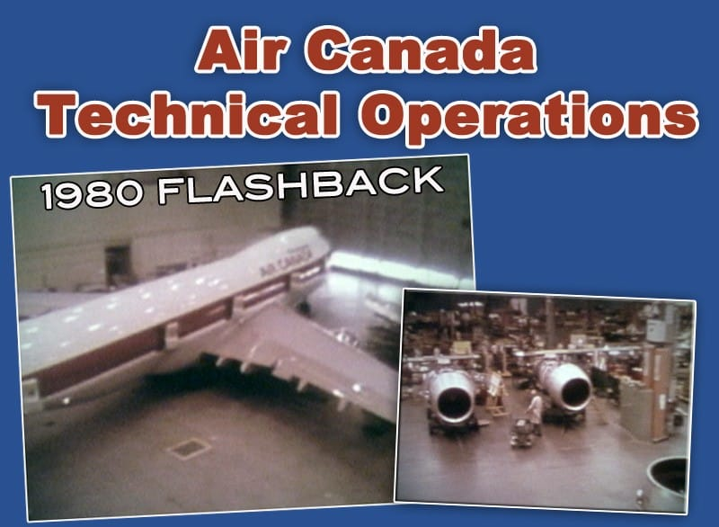 Air Canada Technical Operations 1980