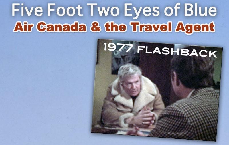 Air Canada 1977 Travel Agent promo