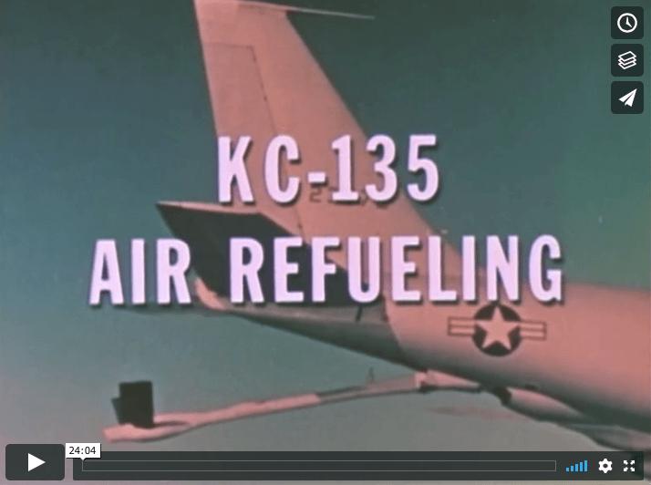 USAF KC-135 Stratotanker Air Refueling 1960s movie