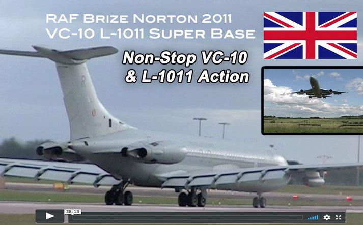 RAF Brize Norton 2011: Super VC-10 Lockhed L-1011 Non-Stop Action