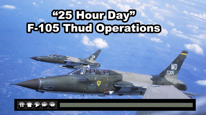 """25 Hour Day"" - Vietnam War Documentary F-105 Thud Ops - Now on JetFlix TV"