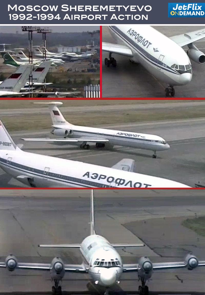 Moscow Sheremetyevo 1992-1994