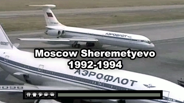 Sheremetyevo Moscow Airport Action Aeroflot IL-86 Tu-154 IL-18, Tu-134, IL-76 - Now on JetFlix TV