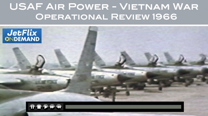 US Air Force Air Power in Vietnam Operational Review 1966 B-57 B-52 F-105 F-11 - Now on JetFlix TV