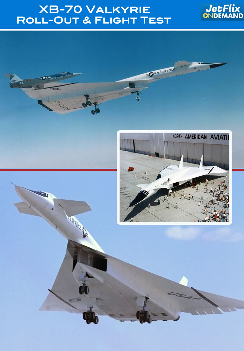 XB-70 Valkyrie test flight and roll out video