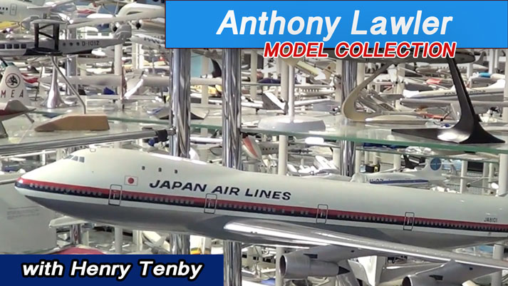 Anthony Lawler Airline Display Model Collection - now on JetFlix TV