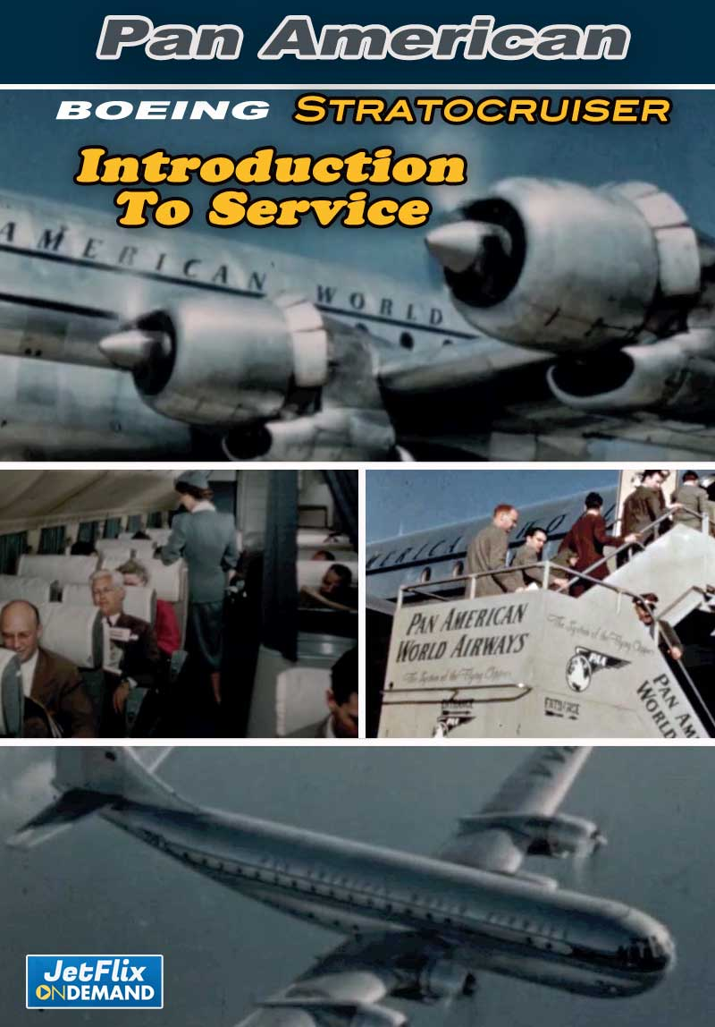 Pan American Boeing 377 Stratocruiser Introduction to Service Late 1940s
