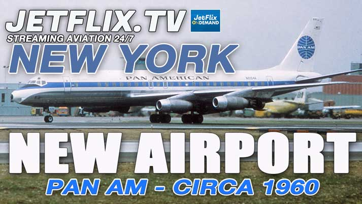 PAN AM JETPORT NEW YORK IDLEWILD CIRCA 1960 | IDLEWILD AIRPORT NEW YORK - JETFLIX