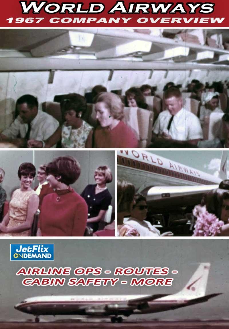 World Airways - Charter Airline Operations Circa 1967