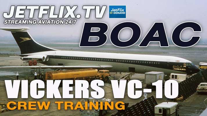 BOAC VICKERS VC-10 PILOT TRAINING - INITIAL RIDES CIRCA 1970 - Now on JetFlix TV