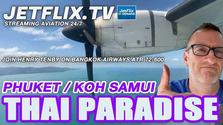 Flying in Paradise Bangkok Airways ATR72-600 Phuket to Koh Samui - Now on JetFlix TV