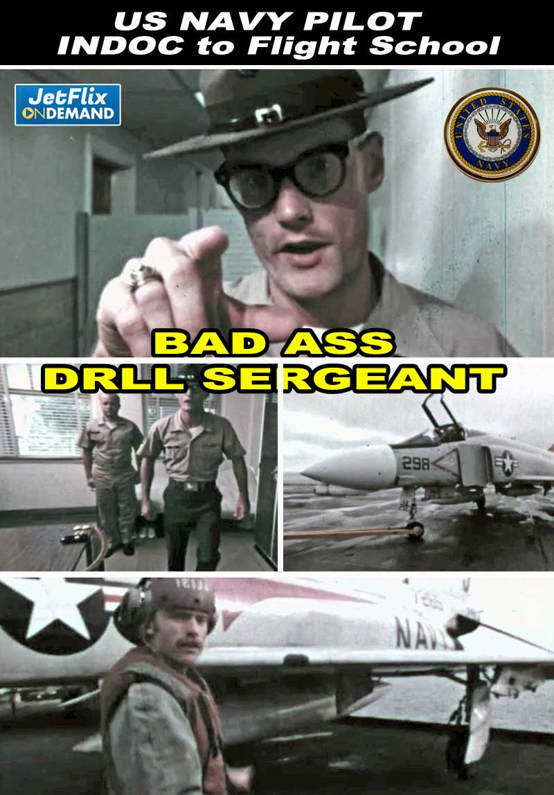 US NAVY PILOT INDOC to Flight School with Bad Ass Drill Sergeant