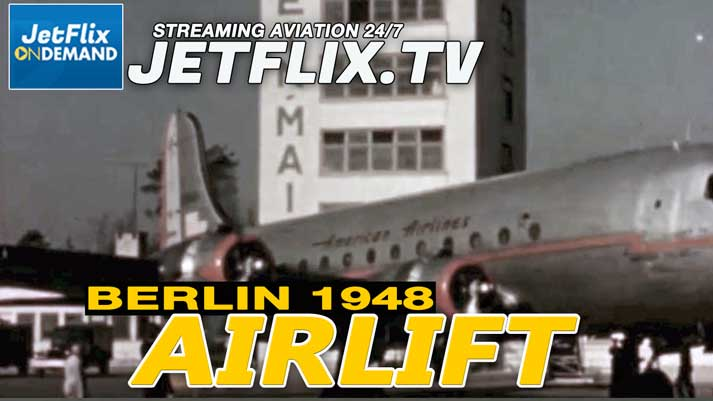 Berlin Airlift 1948 in Glorious Cine Film Colour - Now on JetFlix TV