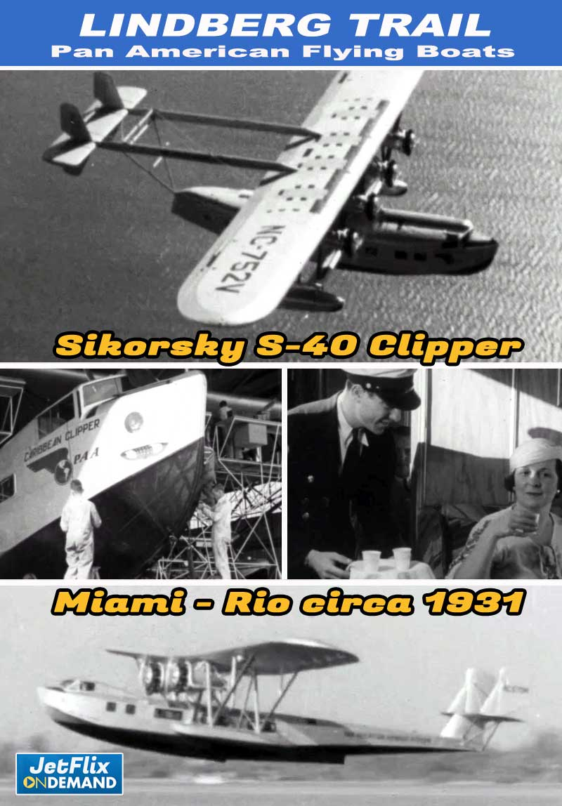 Pan American Airways Flying the Lindberg Trail Sikorsky S-40 To Rio circa 1931