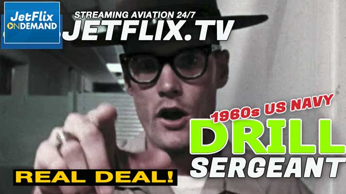 US NAVY PILOT INDOC to Flight School with Bad Ass Drill Sergeant - Now on JetFlix TV
