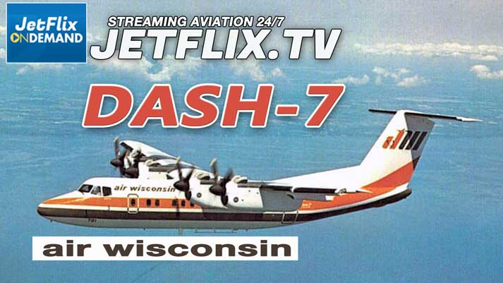 Air Wisconsin De Havilland Canada Dash-7 Promotional Movie circa 1979 - Now on JetFlix TV