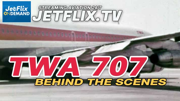 TWA Boeing 707 Flight - Behind The Scenes 1960s