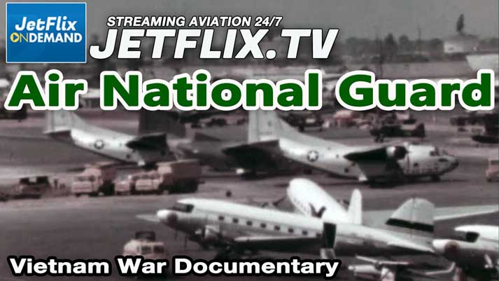 Air National Guard Overseas Deployments 1960s - Now on JetFlix TV
