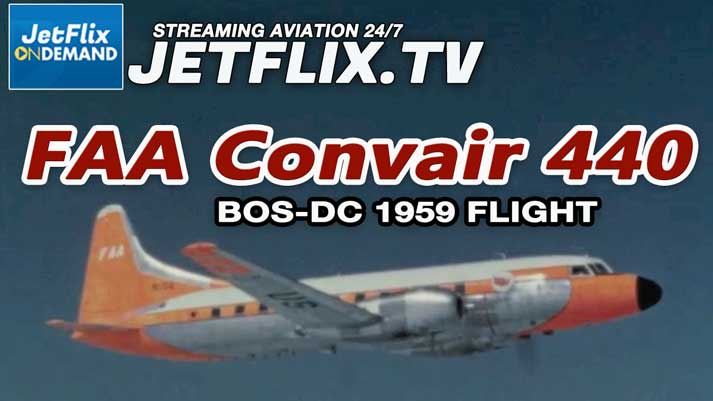 FAA Convair 440 N104 Boston to Washington ATC Technology circa 1959 now on JetFlix TV